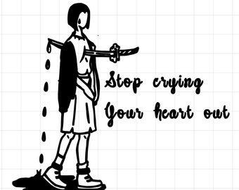 Stop Crying Your Heart Out Original Illustration Vinyl Decal Sticker Car Indoor Outdoor