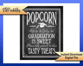 Printable graduation is sweet sign, graduation popcorn sign, Life Can be Salty, Popcorn bar sign, DIY grad decoration, DIY graduation sign