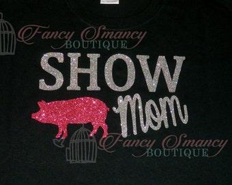 Adult Show Shirt Swine Pig Chicken Rabbit Fair Mom Nana Grandma Womens Aunt Mimi Girl Mama Maw Maw Girls Glitter Top T-Shirt Design Bling 4H
