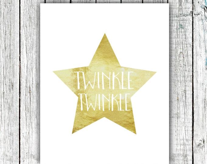 Nursery Art Printable, Twinkle Twinkle, Star, Gold, Digital Download Size 8x10 #593