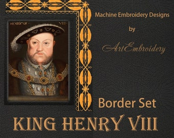 "King Henry VIII Border  - Machine Embroidery Designs Set for hoop 5x7""."