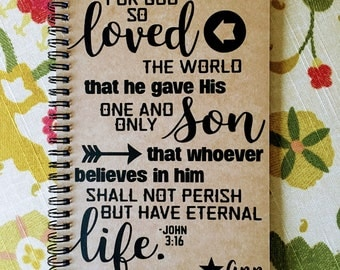 """Personalized Journal, """"For God So Loved the World"""" John 3:16"""