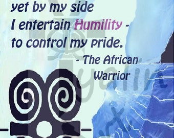 "Poster Adinkra symbol Strength with quote. 17"" x 23"""