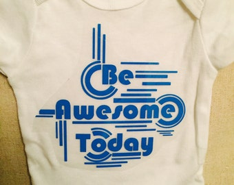 Be awesome today, retro onesie