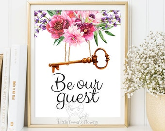 Guest Room Decor Housewarming print Be our guest print wedding table sign Entrance wall art printable guest room welcome print decor 6-17
