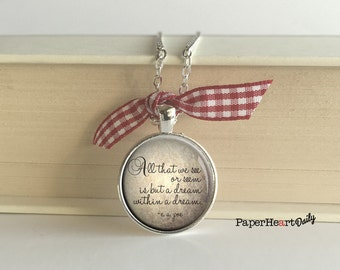 Edgar Allan Poe - Quote Necklace - A Dream Within a Dream -  Literary Jewelry - (B4552)