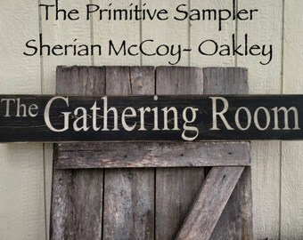 "8""X48"" The Gathering Room Sign 