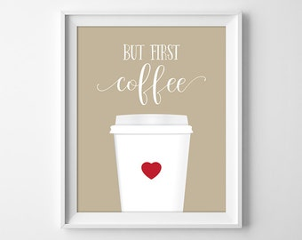 But First Coffee Print, Coffee Wall Art, Coffee Decor, I Love Coffee, Kitchen Printable, Kitchen Decor, Instant Download