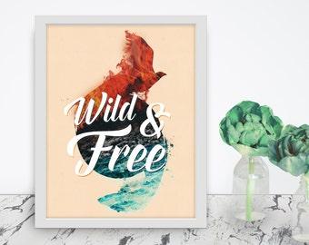 Wild And Free art print - 8.5x11 digital print - 8x10  poster