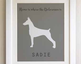 FRAMED Personalised Dog Quote Print, Doberman - 20 Colours options, Black/White Frame,  Birthday, New Home, Christmas, Fab Picture Gift