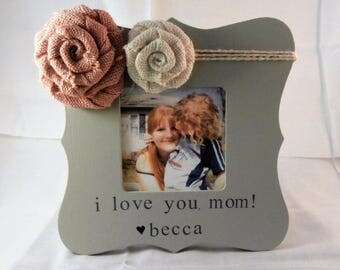 I love you mom Mothers day gift, mothers day from daughter frame