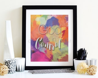 God is in Control   8x10   Typography