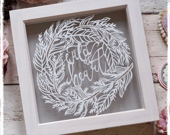 Wild at Heart, Inspirational Quote, Home Decor, Nursery Artwork, Paper Cut