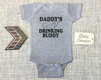 Daddy's Drinking Buddy Cute Funny Baby Gender Neutral Gray Newborn Toddler One Piece Shirt