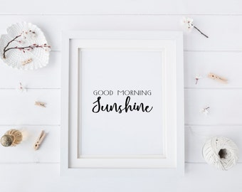 "50% OFF.Frame Print ""Good morning Sunshine"" Apartment Decor Bathroom Decor Home Decor Printable Wall Art Quotes Instant Download"
