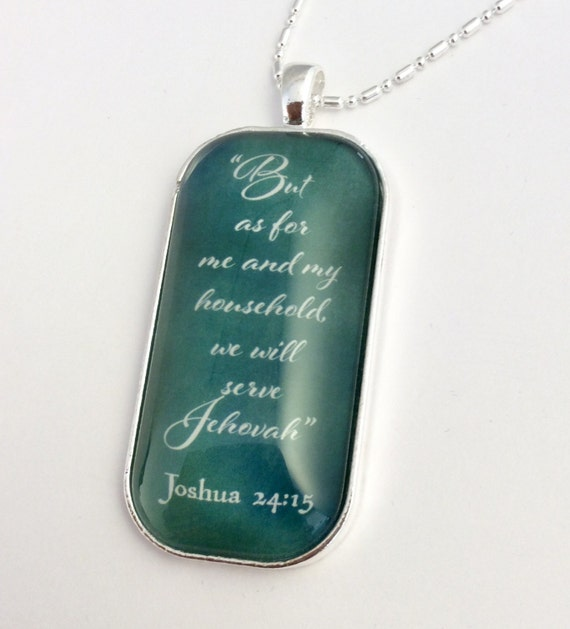 """JW Rectangle Glass Pendant and silver plated chain -Choice of Blue Green, Blue Gray, or Sunflower """"As for me and my household....."""".#22"""