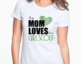 This Mom loves her Girl Scout Shirt Sweatshirt
