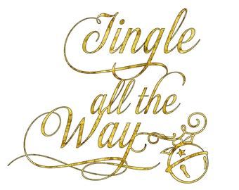Christmas SVG, Jingle Bells SVG, Christmas Cut File, png, dfx, Vector File, Jingle all the Way, Cricut,Silhouette, Cameo, Christmas Sign