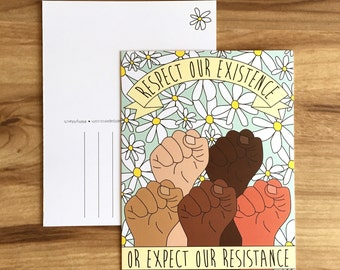 Respect our Existence or Expect our Resistance // POSTCARD // Political Postcard