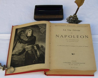 "antique French book ""La vie privee de Napoleon"" secret life of Napoleon by Bourrienne, 150 illustrations. French antique book! circa 1900."