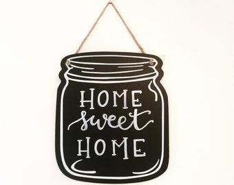 Home Sweet Home Mason Jar Chalkboard Sign