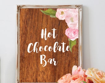 Hot chocolate bar sign, wedding rustic theme, watercolor floral, wooden, DIY printable sign, INSTANT DOWNLOAD