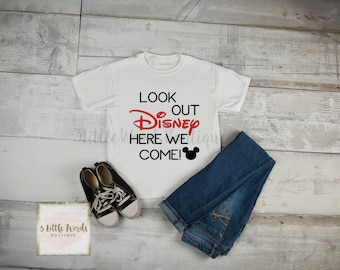 Look Out Disney Here We Come  Shirt / Family Disney Vacation Shirt /  Mickey and Minnie / Disney Matching Shirts / Disneyland