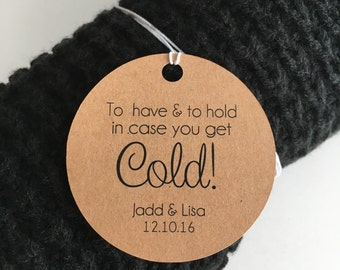 To Have And To Hold In Case You Get Cold Blanket Tags, To Have & To Hold Tags