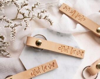 Handmade Leather Keychain, C'est La Vie Leather Keychain, Embossed Leather Keychain, Leather Keychain, Calligraphy Keychain, Wedding Favor