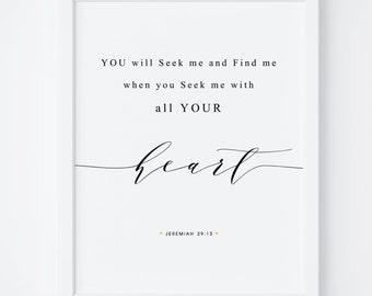 Bible Verse Print, Printable Bible Verse, Jeremiah 29:13 , Bible Verse Print, Bible Wall Art, Printable Art, Bedroom Decor, Scripture Print