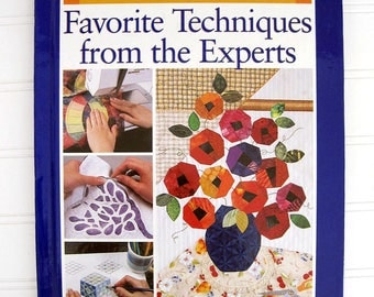 Rodale quilting book, Favorite Techniques from the Experts, tips and how to's for quilters crafters