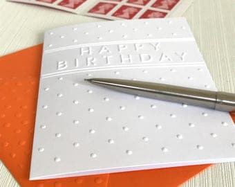 Happy Birthday Dots Cards (No.66) - Pack of 6 Embossed Birthday Cards. Birthday Cards. Happy Birthday Note Cards. Blank Birthday Cards