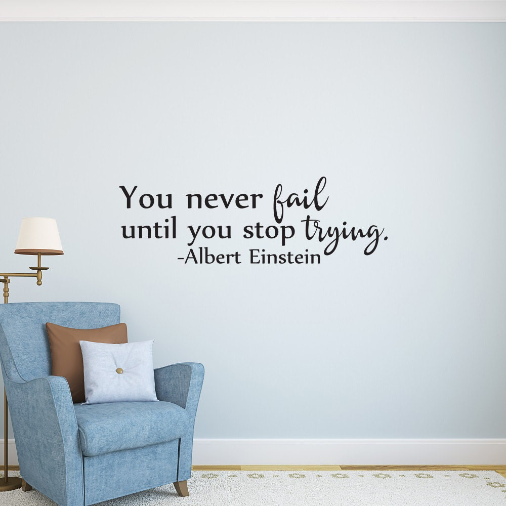 You never fail until you stop trying albert einstein quote zoom amipublicfo Image collections