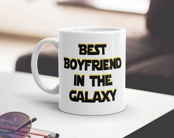 Star Wars Mug - Best Boyfriend In The Galaxy - Funny Star Wars Mug - Funny Mug - Star Wars Funny Mug - Star Wars Gift - Coffee, Tea, etc.