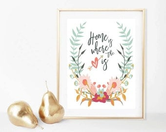Home is Where the Heart is Wall Art, Instant Download, Digital Printable Art, Heartwarming Quotes, Wreath, Gift Ideas, Watercolor, Modern