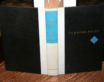 1958 Turning Point//Fateful Moments That Revealed Men and Made History//Vintage Book