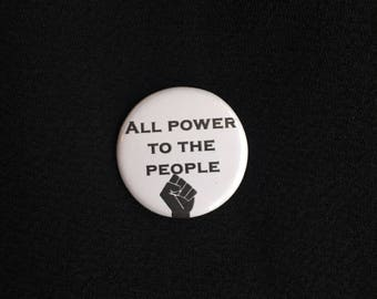 All Power to the People Pin Badge - Anti Trump Pin Badge - Protest Pins - Protest Pinback Button - Anti Trump Buttons - Resist Badges