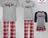 Birthday Pajamas Dirty 30...