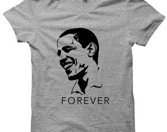 Obama Forever T-shirt Barack Obama Tee President Obama Shirt Ladies Tee Mens Shirts Plus Sizes Farewell Obama President 44 Campaign Shirts