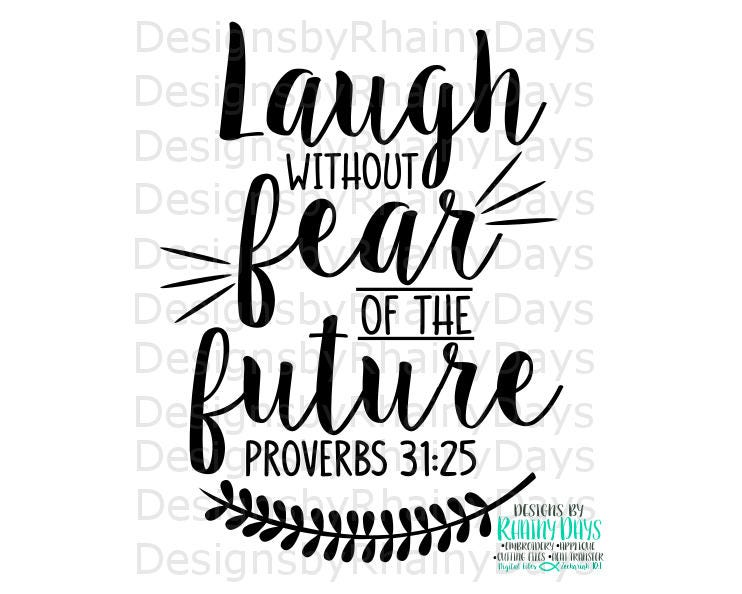 Buy 3 get 1 free! Laugh without fear of the future, Proverbs 31:25 cutting file, SVG, DXF, png, Christian Bible verse adult Chrsitian design