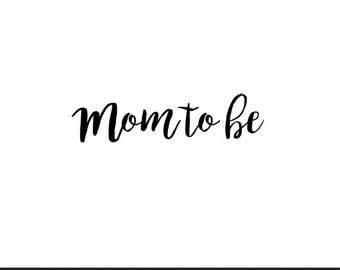 mom to be svg dxf jpeg png file stencil monogram frame silhouette cameo cricut clip art commercial use