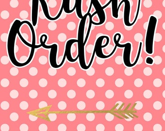 Rush Order for Letters/Numbers