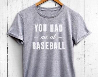 You Had Me At Baseball Womens Tshirt - Womens Baseball Shirt, Baseball Mom Shirt, Baseball Workout Shirt, Cute Baseball Tshirt