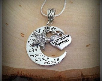 I Love You To The Moon And Back Charm Necklace, Someone Special Necklace, Love Necklace, Gifts For Her, Charm Necklace, Star Necklace