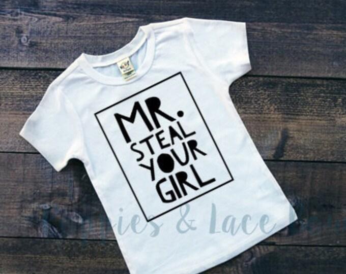 Mr. Steal Your Girl T-Shirt, Boys' Shirt, Cute Boys' Clothing, Baby Boys' Bodysuit,Baby Shower Gift