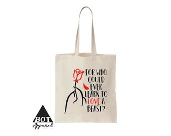Beauty And The Beast For Who Could Ever Love A Beast Cotton Canvas Tote Bags