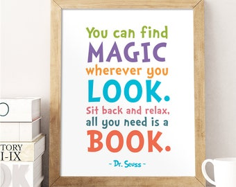 Dr Seuss Quote, You can find magic wherever you look, Colorful Wall Art, Playroom Print, Reading Quote, Children's Printable, Dr Seuss Print