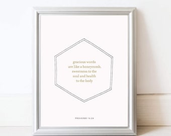 gracious words are like a honeycomb. Proverbs 16:24. art print. 8x10