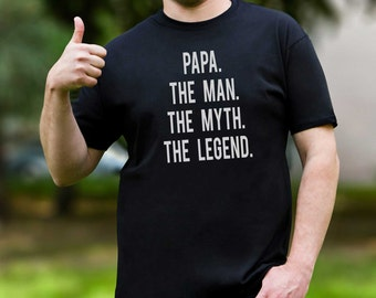 Papa Shirt Funny Dad Shirt The Man The Myth The Legend Gift Father T Shirt Funny Shirt Dad Shirt Men's Shirt with Saying Funny Quote PA1015