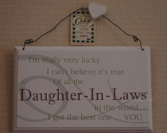 Plaque Daughter In Law I'm Really Very Lucky Of All The in The World  I Got The Best One You F0819U
